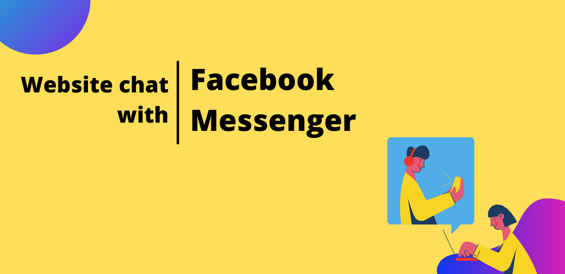 How to add Facebook Messenger to your website - Step-by-step guide